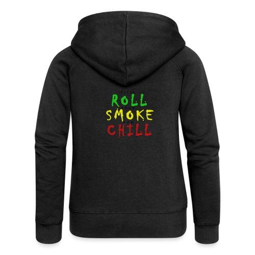 first ROLL then SMOKE now CHILL - Frauen Premium Kapuzenjacke