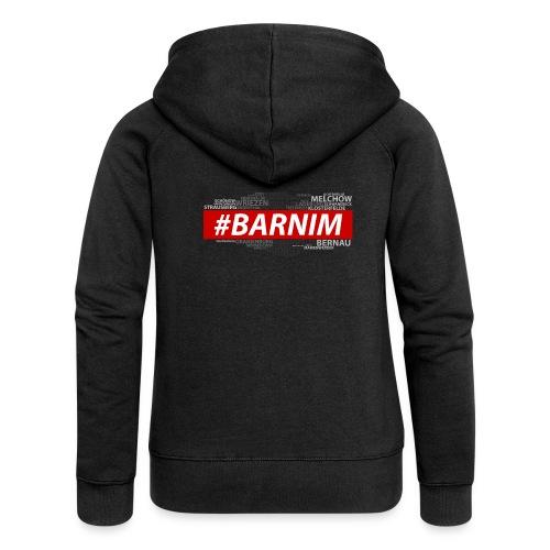HASHTAG BARNIM - Frauen Premium Kapuzenjacke