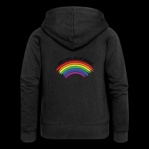 When it rains, look for rainbows! - Colorful Desig - Felpa con zip premium da donna