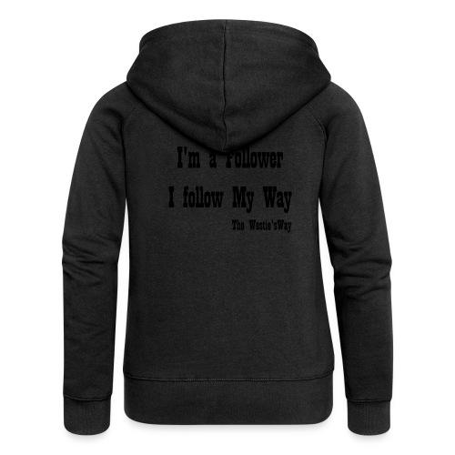 I follow My Way Black - Rozpinana bluza damska z kapturem Premium