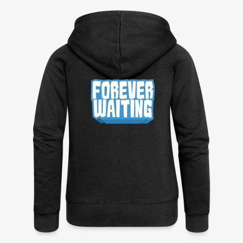 Forever Waiting - Women's Premium Hooded Jacket