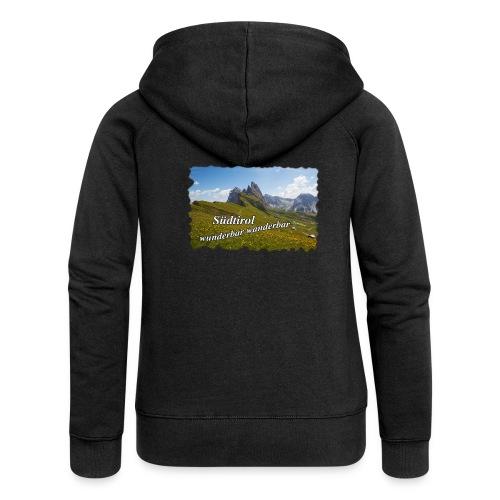 Südtirol - wunderbar wanderbar - Frauen Premium Kapuzenjacke