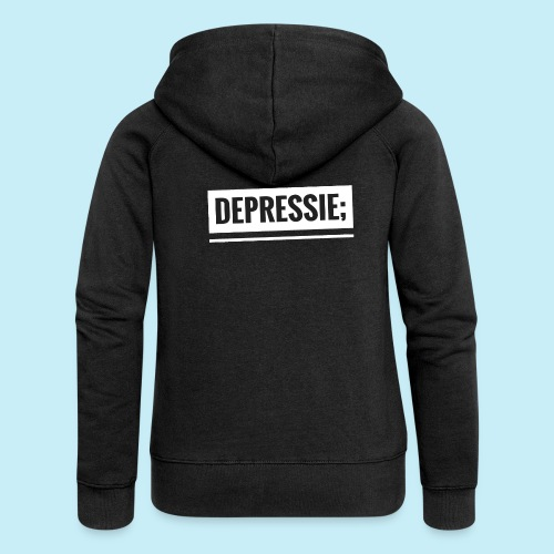 Depressie; - Veste à capuche Premium Femme
