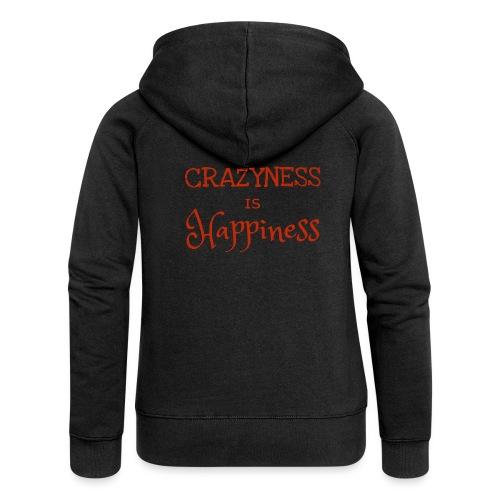crazyness is hapiness - Frauen Premium Kapuzenjacke