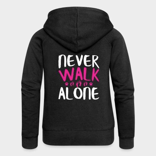 NEVER WALK ALONE | Hunde Sprüche Fußabdruck Pfote - Frauen Premium Kapuzenjacke