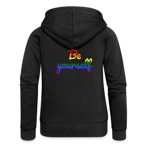 Be yourself - Frauen Premium Kapuzenjacke