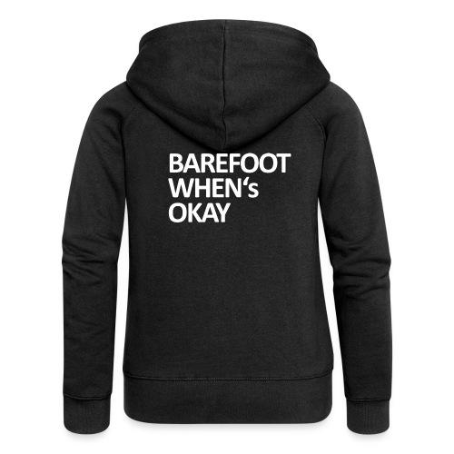 Barefoot - Frauen Premium Kapuzenjacke