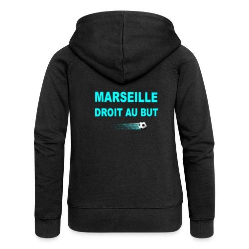 MARSEILLE DROIT AU BUT - Veste à capuche Premium Femme