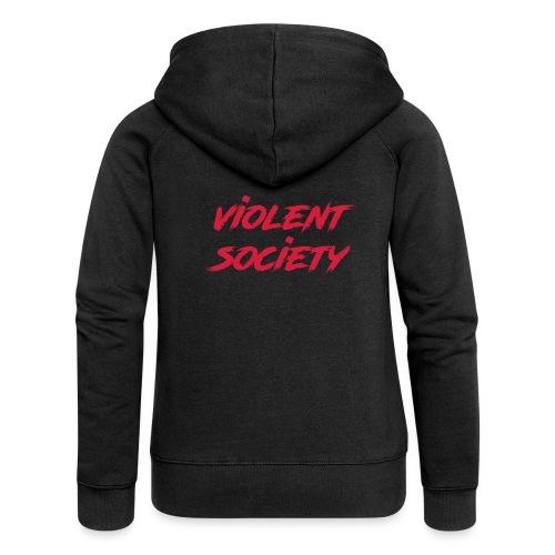 Violent Society - Frauen Premium Kapuzenjacke