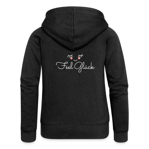 Feel Glück - Frauen Premium Kapuzenjacke