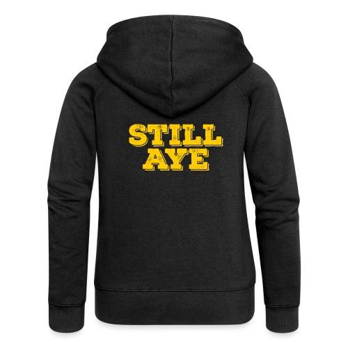 Still Aye - Women's Premium Hooded Jacket