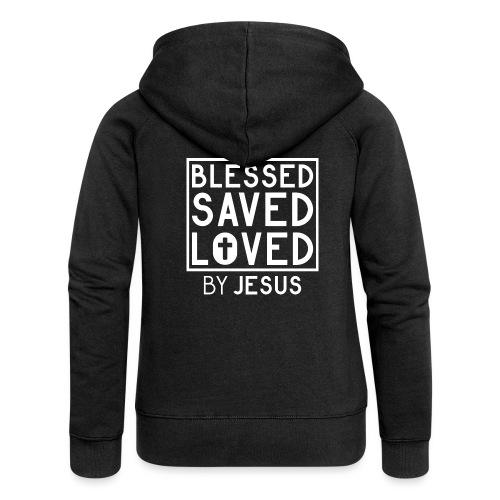 Blessed Saved Loved by Jesus - Christlich - Frauen Premium Kapuzenjacke