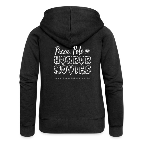 Pizza, Pole and Horrormovies - WHITE - Frauen Premium Kapuzenjacke