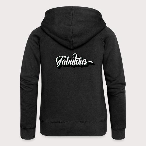 Fabulous - Frauen Premium Kapuzenjacke