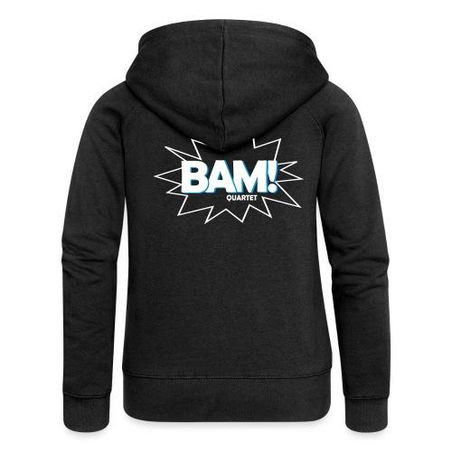 BAM! Quartet - Frauen Premium Kapuzenjacke