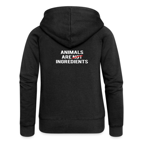 Animals Are Ingredients - Women's Premium Hooded Jacket