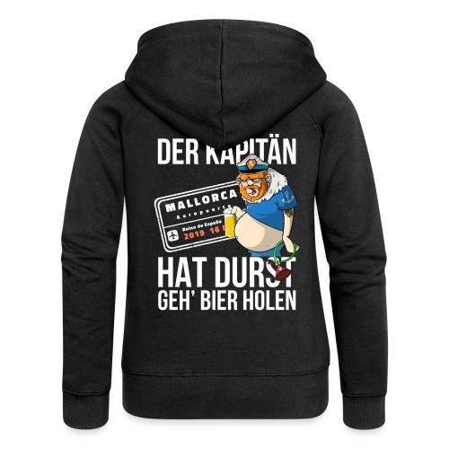 Bier T-shirt Der Kapitän hat Durst - Mallorca 2019 - Frauen Premium Kapuzenjacke