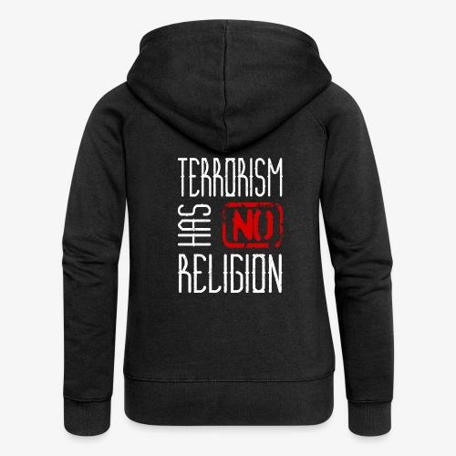 Terrorism has no Religion - Frauen Premium Kapuzenjacke