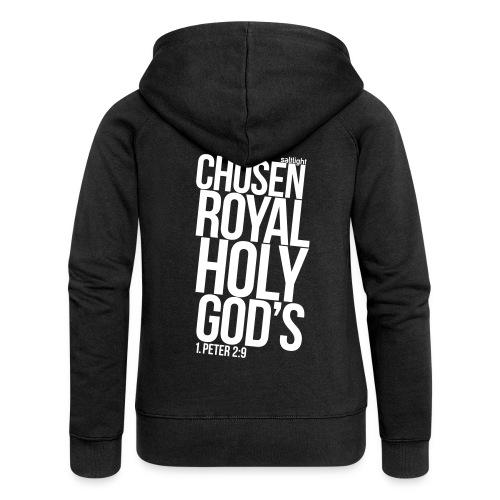 Chosen Royal Holy God's - 1st Peter 2: 9 - Women's Premium Hooded Jacket