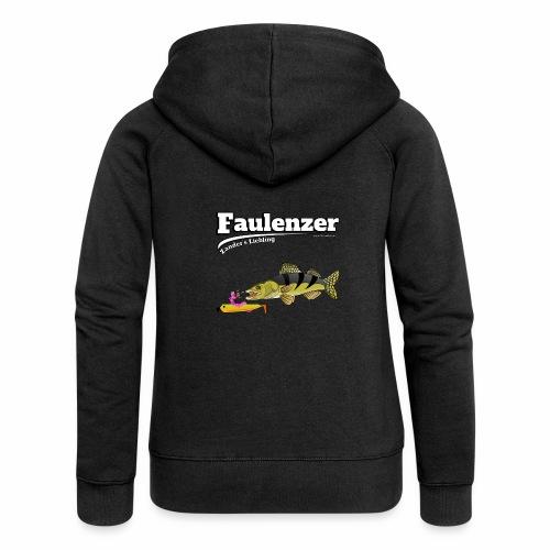 Faulenzer - Zander Liebling - Fishyworm - Frauen Premium Kapuzenjacke