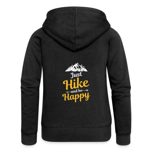 Just Hike And Be Happy Nature-Design für Hiking - Frauen Premium Kapuzenjacke