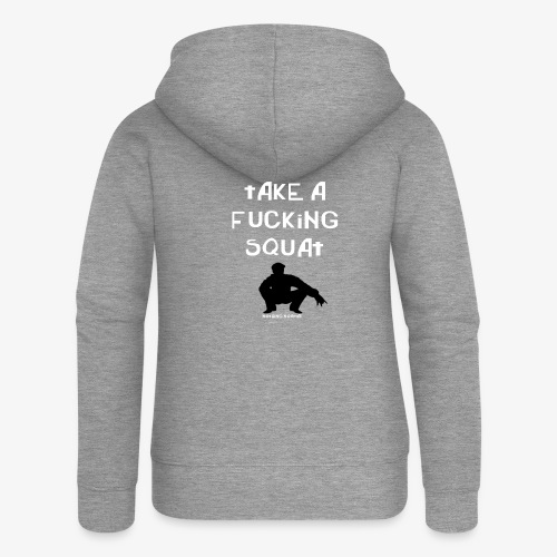 ''Take a squat'' Women's hoodie - Women's Premium Hooded Jacket