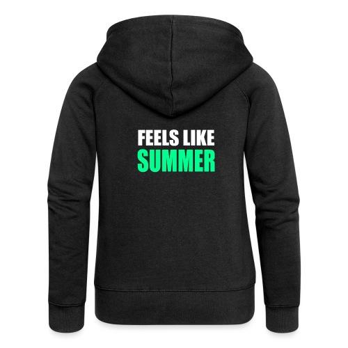 Feels like summer - Frauen Premium Kapuzenjacke