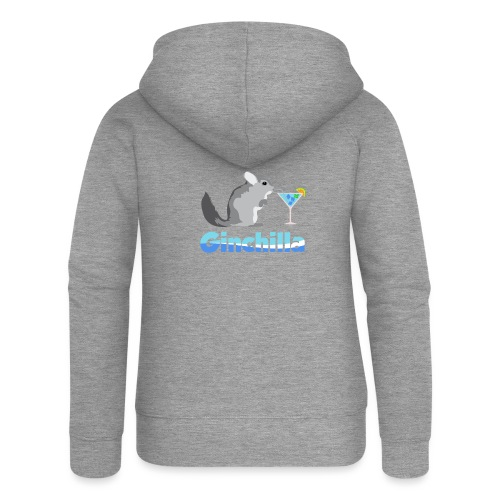 Gin chilla - Funny gift idea - Women's Premium Hooded Jacket