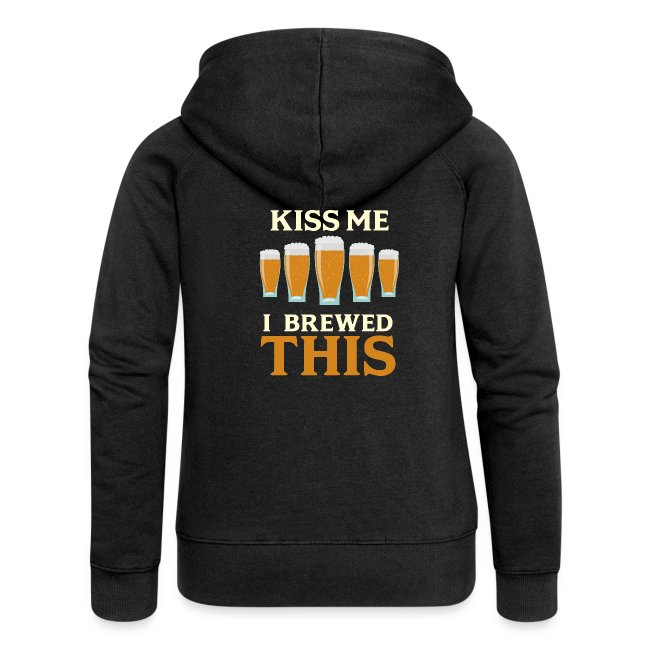 Kiss me - I brewed that