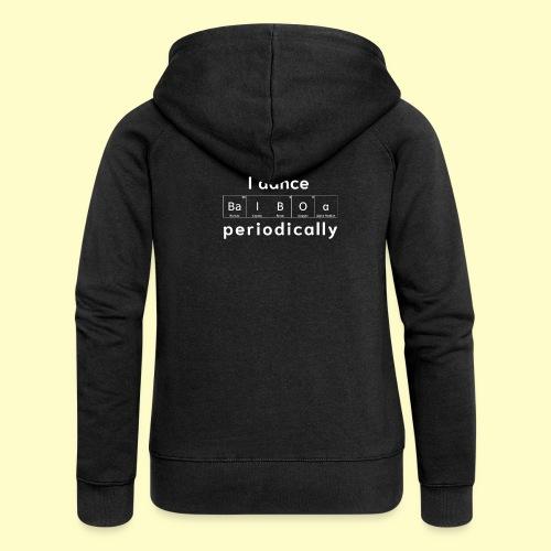Balboa Swing Tanz Geschenk T-Shirt I Tanzkleidung - Frauen Premium Kapuzenjacke