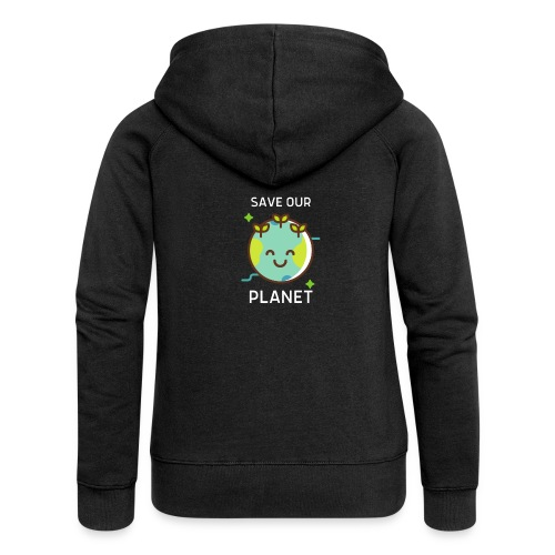 Save our planet - Women's Premium Hooded Jacket