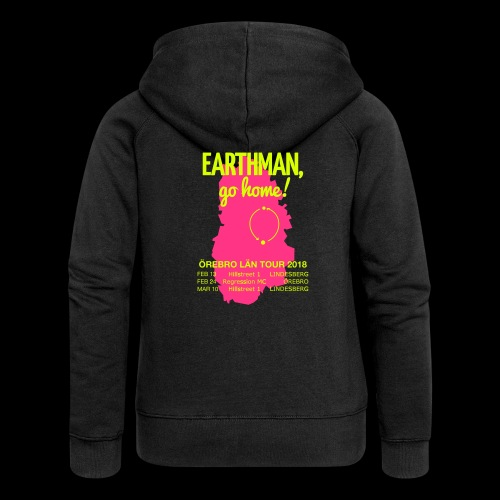 Earthman Go Home 2018 - Women's Premium Hooded Jacket
