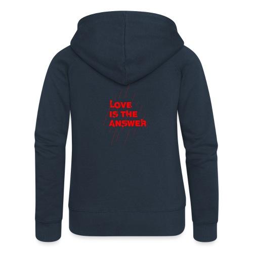Love is the answer - Felpa con zip premium da donna
