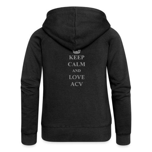 Keep Calm and Love ACV - Schriftzug - Frauen Premium Kapuzenjacke