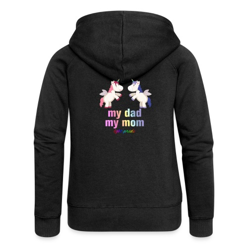 My Dad and My Mom Lgbt Pride - Women's Premium Hooded Jacket
