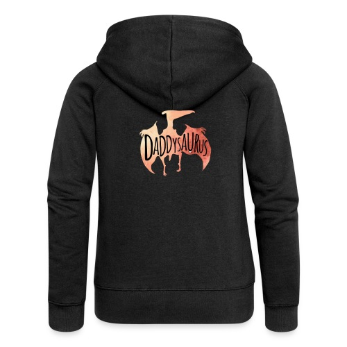 Daddysaurus - Women's Premium Hooded Jacket
