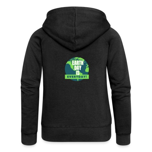 Earth Day is Everyday - Women's Premium Hooded Jacket