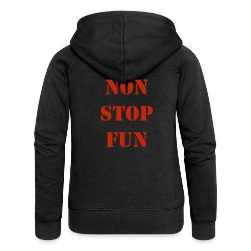 non stop fun - Frauen Premium Kapuzenjacke