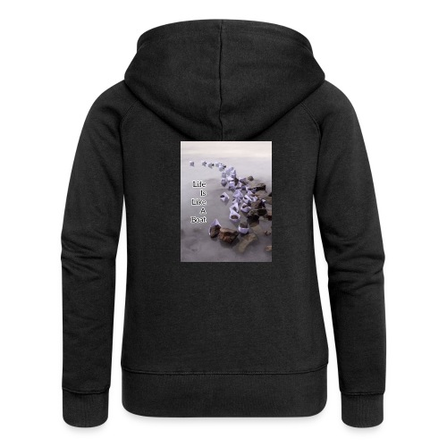Life is like a Boat - Women's Premium Hooded Jacket