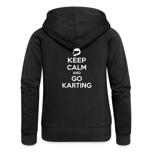 Keep Calm and Go Karting - Women's Premium Hooded Jacket
