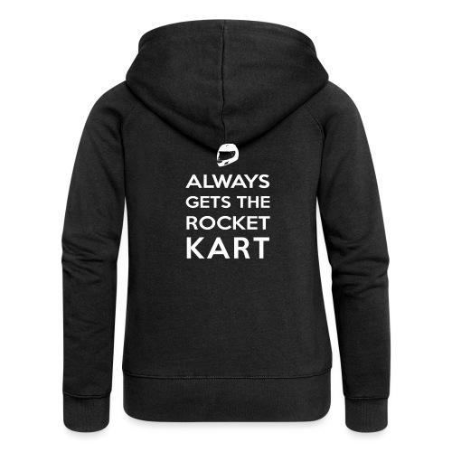 I Always Get the Rocket Kart - Women's Premium Hooded Jacket