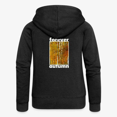 Forever autumn - Rozpinana bluza damska z kapturem Premium