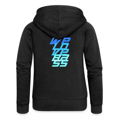 WeLoveBass08 - Frauen Premium Kapuzenjacke