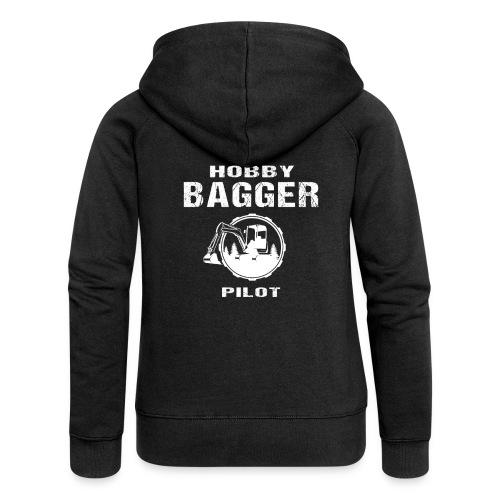 Hobby Bagger Pilot Bagger Baustelle Baumaschine - Frauen Premium Kapuzenjacke