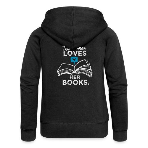 0219 Diese Frau liebt ihre Bücher | bookrebels - Women's Premium Hooded Jacket