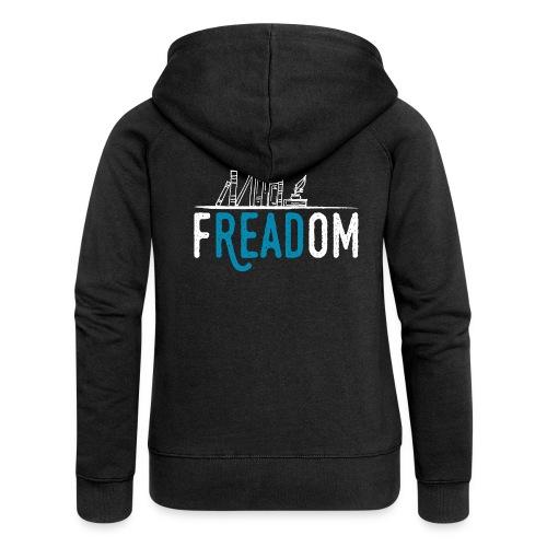 0220 Freiheit beim Lesen von Büchern | Leser - Women's Premium Hooded Jacket