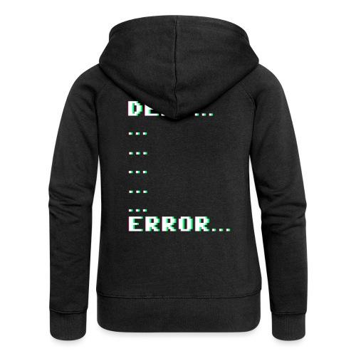 Deaf ... Error... - Frauen Premium Kapuzenjacke