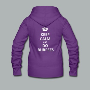 Keep calm and do burpees - Women's Premium Hooded Jacket