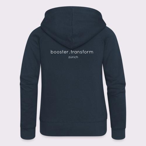 booster.transform zürich - Women's Premium Hooded Jacket