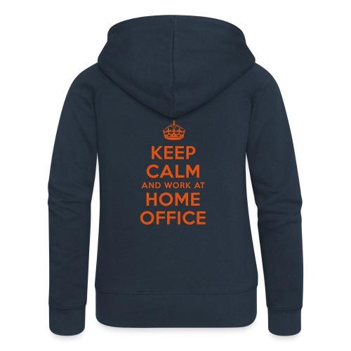 KEEP CALM and work at HOME OFFICE - Frauen Premium Kapuzenjacke